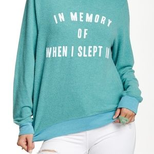 """Wildfox """"In Memory Of When I slept In"""" Sweater"""